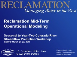 Reclamation Mid-Term Operational Modeling