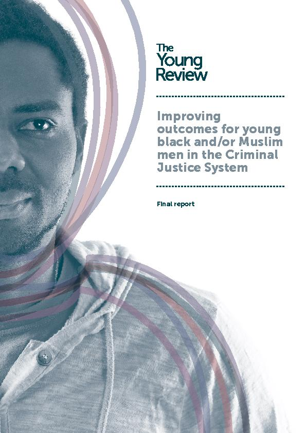Improving outcomes for young black and/or Muslim men in the Criminal J