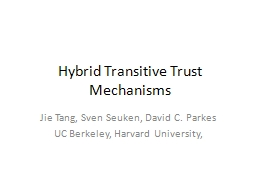 Hybrid Transitive Trust Mechanisms