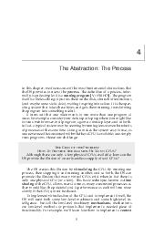 The Abstraction The Process In this chapter we discuss one of the most fundamental abstr actions that the OS provides to users the process