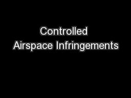 Controlled Airspace Infringements