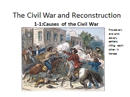The Civil War and Reconstruction PowerPoint PPT Presentation