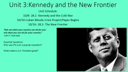 Unit 3:Kennedy and the New Frontier PowerPoint PPT Presentation
