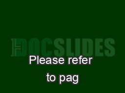 Please refer to pag PDF document - DocSlides