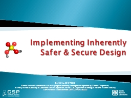 Implementing Inherently Safer & Secure Design