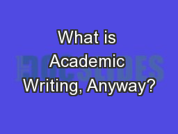 What is Academic Writing, Anyway?