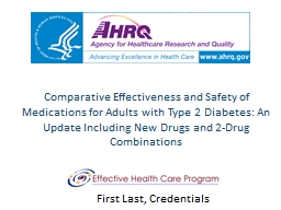 Comparative Effectiveness and Safety of Medications for PowerPoint PPT Presentation