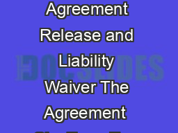 Participant Agreement Release and Liability Waiver The Agreement  Sky Zone Ever PDF document - DocSlides