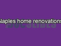 Naples home renovations