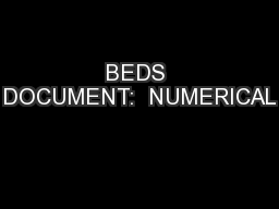 BEDS DOCUMENT:  NUMERICAL PowerPoint PPT Presentation