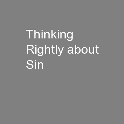Thinking Rightly about Sin