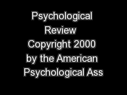 Psychological Review  Copyright 2000 by the American Psychological Ass