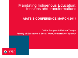 Mandating Indigenous Education: tensions and transformation