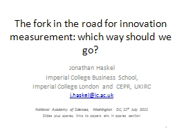 The fork in the road for innovation measurement: which way PowerPoint PPT Presentation