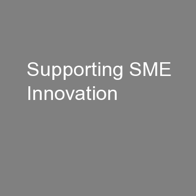 Supporting SME Innovation PowerPoint PPT Presentation