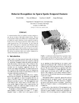Behavior Recognition via Sparse SpatioTemporal Features Piotr Doll ar Vincent Rabaud Garrison Cottrell Serge Belongie Department of Computer Science and Engineering University of California San Diego