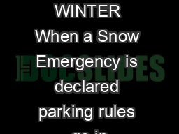 DONT GET TOWED THIS WINTER When a Snow Emergency is declared parking rules go in PDF document - DocSlides