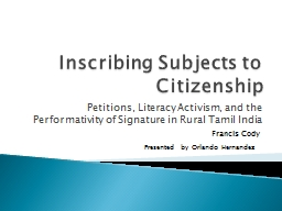 Inscribing Subjects to Citizenship