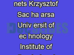 Safet erication of soft are using structured etri nets Krzysztof Sac ha arsa Univ ersit of ec hnology Institute of Con trol and Computation Engineering ul