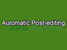 Automatic Post-editing PowerPoint PPT Presentation