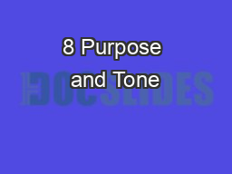 8 Purpose and Tone
