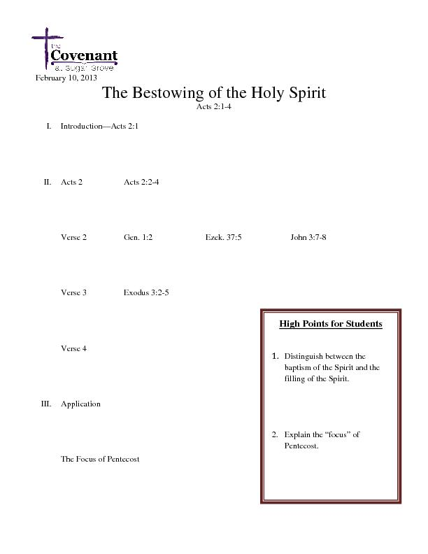 February 10, 2013 The Bestowing of the Holy Spirit Acts 2:1-4  I. Intr