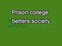 Prison college betters society