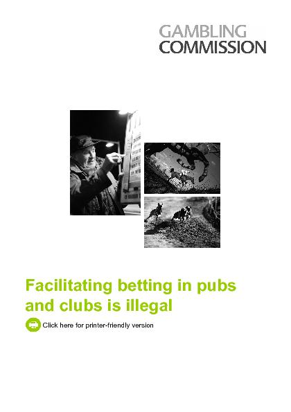 Facilitating betting in pubs and clubs is illegal