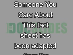 How to Approach Someone You Care About This fact sheet has been adapted from the