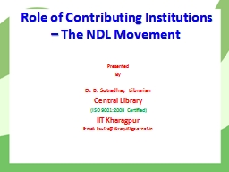 Role of Contributing Institutions – The NDL Movement PowerPoint PPT Presentation