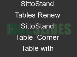 Renew SittoStand Tables Renew SittoStand Table  Corner Table with CFoot Rectangu PDF document - DocSlides