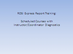 ROSI Express Report Training: PowerPoint PPT Presentation