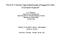 The M 5.7 Central Virginia Earthquake of August 23, 2011: