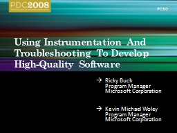 Using Instrumentation And Troubleshooting To Develop High-Q PowerPoint PPT Presentation