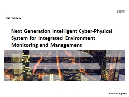 Next Generation Intelligent Cyber-Physical System for Integ PowerPoint PPT Presentation