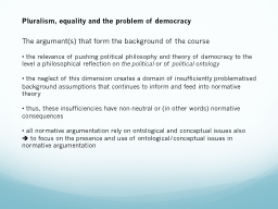 Pluralism, equality and the problem of democracy