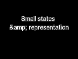 Small states & representation PowerPoint PPT Presentation