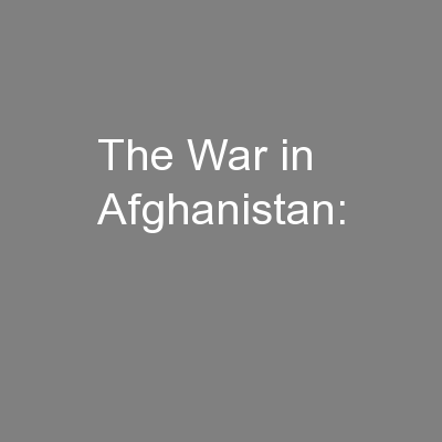 The War in Afghanistan: