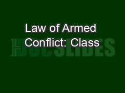 Law of Armed Conflict: Class #2