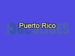 Puerto Rico PowerPoint PPT Presentation