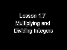 Lesson 1.7 Multiplying and Dividing Integers