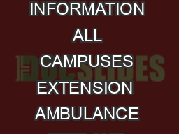 ACADEMIC CALENDAR SECURITY INFORMATION ALL CAMPUSES EXTENSION  AMBULANCE FIRE AND POLICE DIAL  THEN  grifth