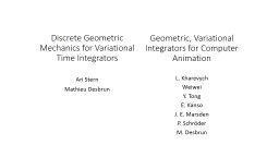 Discrete Geometric Mechanics for