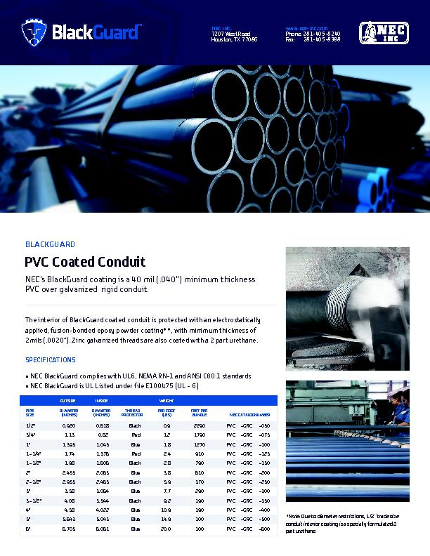 PVC Coated ConduitPVC over galvanized  rigid conduit. NEC BlackGuard