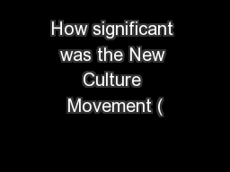 How significant was the New Culture Movement (