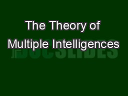 The Theory of Multiple Intelligences PowerPoint PPT Presentation