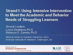 Strand I: Using Intensive Intervention to Meet the Academic
