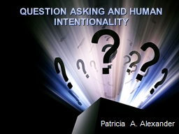 QUESTION ASKING AND HUMAN INTENTIONALITY