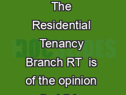 page  of  pages Residential Tenancy Agreement Important Notes RTB The Residential Tenancy Branch RT  is of the opinion that this Residential Tenancy Agreement accurately reflects the Resident ial Ten