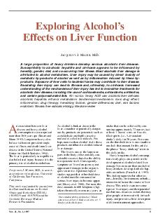 n association between liver disease and heavy alcohol consumption was recognized more than  years ago Smart and Mann
